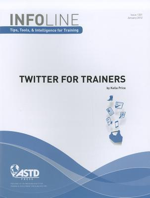 Twitter for Trainers  by  Kella Price