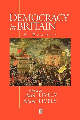 Democracy in Britain  by  Adam Lively