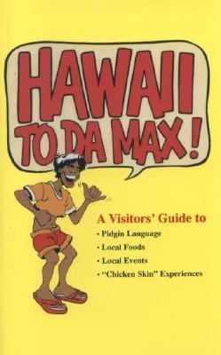 Hawaii to Da Max Douglas Simonson