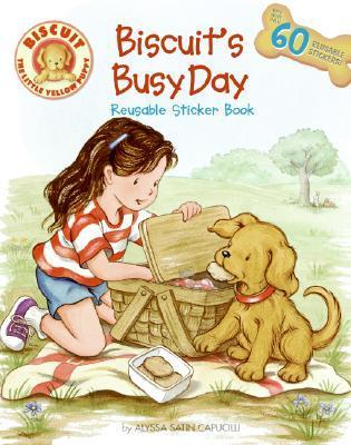 Biscuits Busy Day: Reusable Sticker Book [With Reusable Stickers] Alyssa Satin Capucilli
