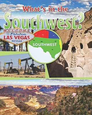 Whats in the Southwest?  by  Lynn Peppas