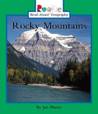 Rocky Mountions  by  Jan Mader