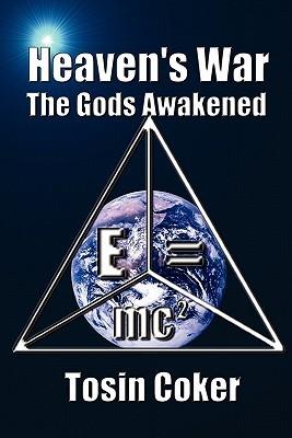 Heavens War: The Gods Awakened Tosin Coker