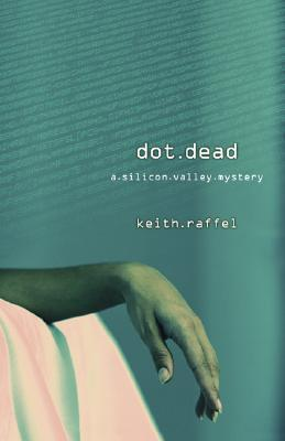 Dot Dead  by  Keith Raffel
