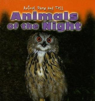 Animals of the Night  by  Elisabeth de Lambilly