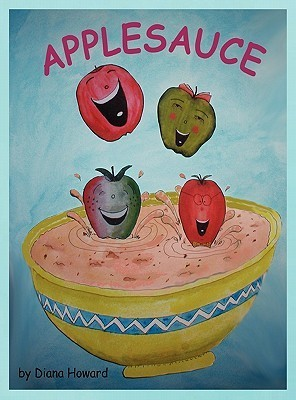 Applesauce Diana Howard