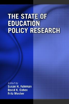 The State of Education Policy Research David K. Cohen