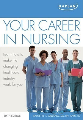 Your Career in Nursing  by  Annette Vallano