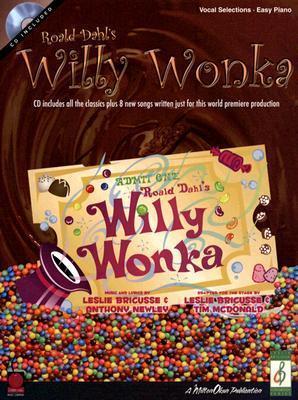 Roald Dahls Willy Wonka: [With CD]  by  Carol Pratt