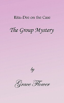 The Group Mystery  by  Grace Flower