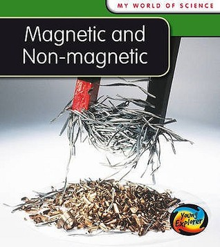 Magnetic And Non Magnetic Angela Royston