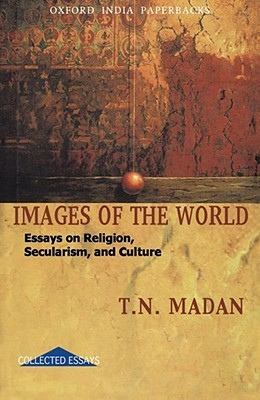 Images of the World T.N. Madan