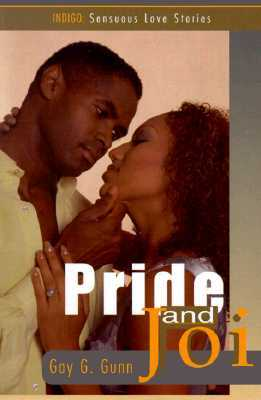 Pride and Joi  by  Gay G. Gunn