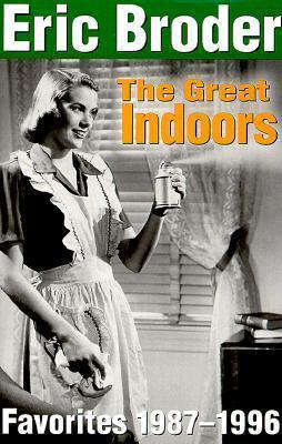 Great Indoors Eric Broder