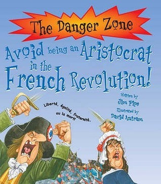 Dangerzone: Avoid Being A French Aristocrat Jim Pipe
