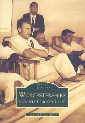Worcestershire County Cricket Club  by  Les Hatton