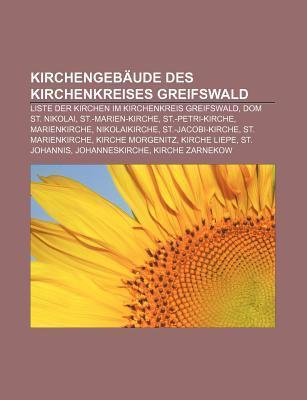 Kirchengeb Ude Des Kirchenkreises Greifswald: Liste Der Kirchen Im Kirchenkreis Greifswald, Dom St. Nikolai, St.-Marien-Kirche  by  Source Wikipedia