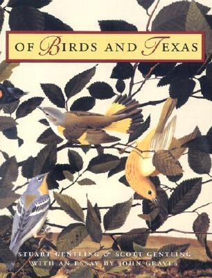 Of Birds and Texas Stuart Gentling