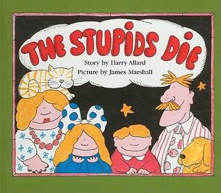 The Stupids Die Harry Allard