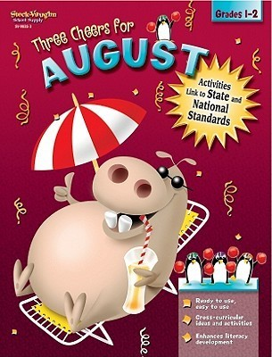 Three Cheers for August: Grades 1-2  by  Margaret Fetty