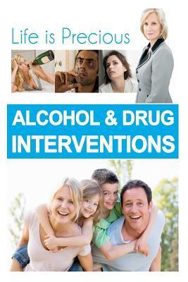 Alcohol and Drug Interventions Aaron Kelly