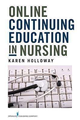Online Continuing Education in Nursing-Cancelled  by  Karen Holloway