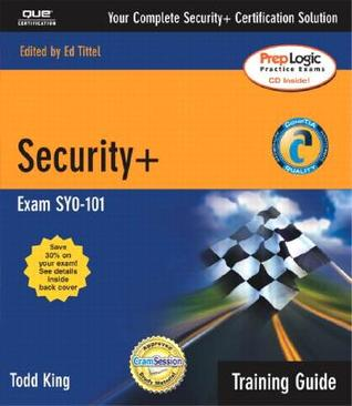 Security+ Training Guide [With CDROM]  by  Todd King