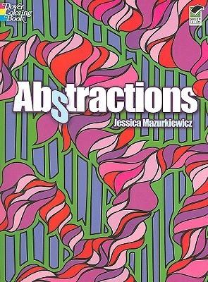 Abstractions Jessica Mazurkiewicz