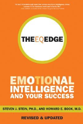 Eq: Maximize Your Emotional Intelligence  by  Steven J. Stein