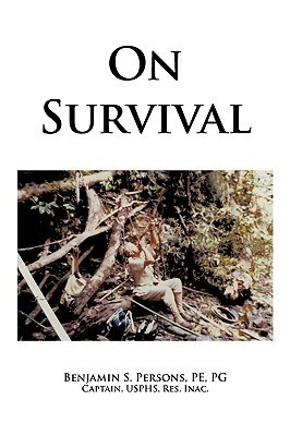 On Survival  by  Benjamin S. Persons
