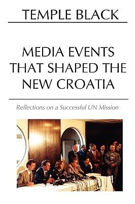 Media Events That Shaped the New Croatia Temple Black