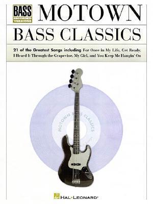 Motown Bass Classics Hal Leonard Publishing Company