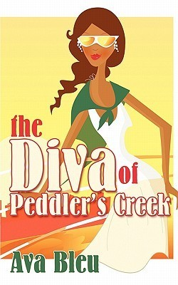 The Diva Of Peddlers Creek  by  Ava Bleu