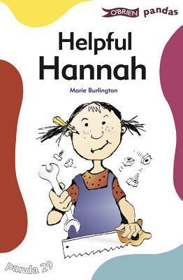 Helpful Hannah  by  Marie Burlington