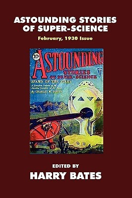 Pulp Classics: Astounding Stories #2 (February, 1930) Harry Bates