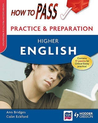 How to Pass Practice Papers. Higher English  by  Colin Eckford