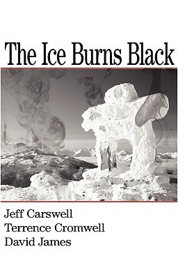 The Ice Burns Black Terry Cromwell