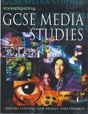 Investigating Gcse Media Studies Mike Edwards