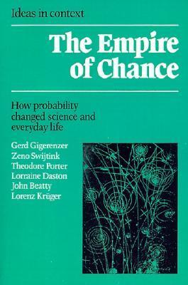 Empire of Chance: How Probability Changed Science and Everyday Life  by  Gerd Gigerenzer