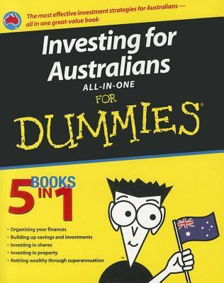 Investing for Australians All-In-One for Dummies  by  Trish Power