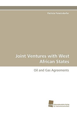 Joint Ventures with West African States  by  Patricia Penetsdorfer