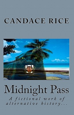 Midnight Pass  by  Candace Rice