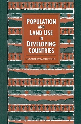 Population and Land Use in Developing Countries: Report of a Workshop Committee on Population