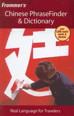 Frommers Chinese Phrasefinder & Dictionary  by  Wendy Abraham
