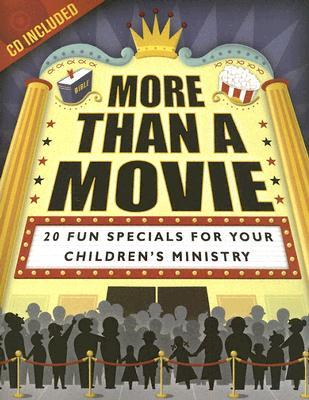 More Than a Movie: 20 Fun Specials for Your Childrens Ministry [With CD]  by  Teryl Cartwright