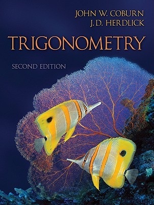 Combo: Trigonometry with Aleks User Guide & Access Code 18 Weeks  by  John Coburn