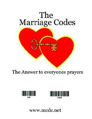 The Marriage Code Guide: The Answer to Everyones Prayers  by  Hewie Edward Dalrymple