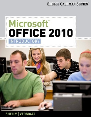 Microsoft Office introductory concepts and techniques: Course one, Word 6, Excel 5, Access 2, PowerPoint 4 Gary B. Shelly