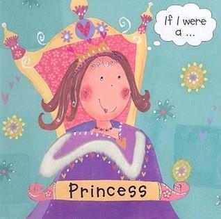 If I Were A...Princess Pat Hegarty