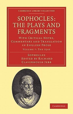 The Plays and Fragments (Library Collection-Classics, Vol 1)  by  Sophocles